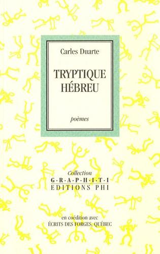 Carles Duarte - Tryptique hébreu.
