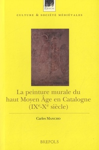 La peinture murale du haut Moyen Age en Catalogne (IXe-Xe siècle).pdf