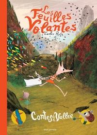 Carles Porta - Contes de la vallée Tome 1 : Les feuilles volantes.
