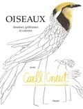 Carll Cneut - Oiseaux - Dessiner, griffonner et colorier avec Carll Cneut.