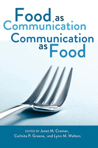 Carlnita p. Greene et Lynn m. Walters - Food as Communication- Communication as Food.