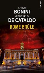 Carlo Bonini et Giancarlo De Cataldo - Suburra Tome 2 : Rome brûle.