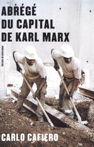 Carlo Cafiero - Abrégé du Capital de Karl Marx.
