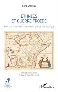 Ethnies et guerre froide - Pour une histoire de la région des grands lacs dAfrique.pdf