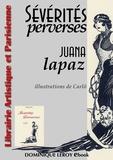 Carlõ Carlõ et Juana Lapaz - Sévérités perverses.