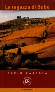 Carlo Cassola - La ragazza di Bube.