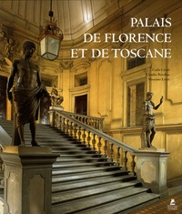 Carlo Cresti et Claudio Rendina - Palais de Florence et de Toscane.