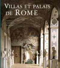Carlo Cresti et Claudio Rendina - Villas et palais de Rome.