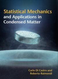 Statistical Mechanics and Applications in Condensed Matter - Carlo Di Castro |