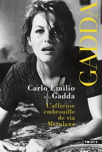 Carlo Emilio Gadda - L'affreuse embrouille de via Merulana.