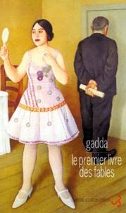 Carlo-Emilio Gadda - Le premier livre des fables.