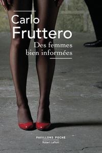 Carlo Fruttero - Des femmes bien informées.