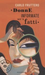 Carlo Fruttero - Donne Informate Sui Fatti.