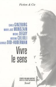 Carlo Ginzburg et Marie-José Mondzain - Vivre le sens - Centre Roland-Barthes.