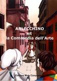 Carlo Goldoni - Arlecchino et la Commedia dell'Arte.