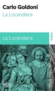 Carlo Goldoni - La Locandiera - Edition bilingue français-italien.