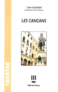 Carlo Goldoni - Les Cancans.