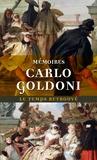 Carlo Goldoni - Mémoires de M. Goldoni pour servir à l'histoire de sa vie et à celle de son théâtre.
