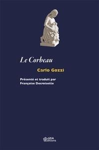 Carlo Gozzi - Le corbeau.