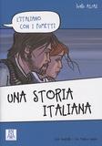 Carlo Guastalla et Ciro Massimo Naddeo - Una storia italiana - Livello A1/A2.