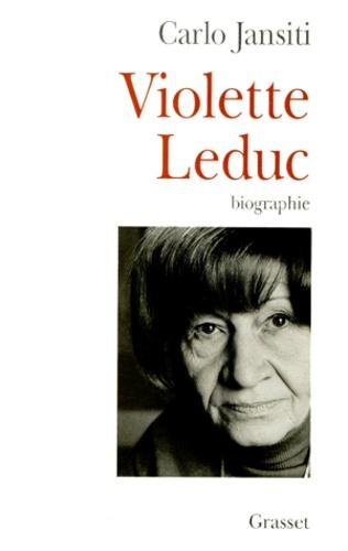 Carlo Jansiti - Violette Leduc.