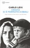 Carlo Levi - Cristo Si e Fermato a Eboli.