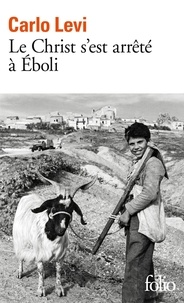 Carlo Levi - Le Christ s'est arrêté à Eboli.
