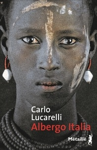 Carlo Lucarelli - Albergo Italia.