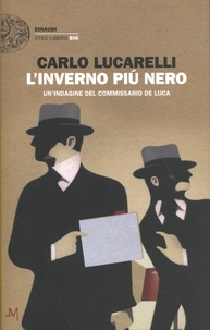 Carlo Lucarelli - L'inverno più nero.