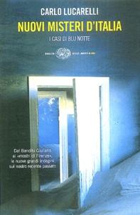 Carlo Lucarelli - Nuovi misteri d'Italia - I casi Blu notte.