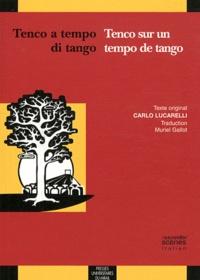 Carlo Lucarelli - Tenco sur un tempo de tango.