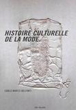 Carlo Marco Belfanti - Histoire culturelle de la mode.