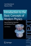 Carlo Maria Becchi et Massimo D'Elia - Introduction to the Basic Concepts of Modern Physics.