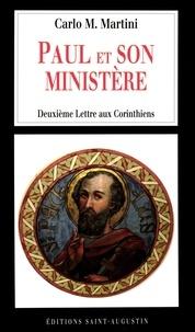 Carlo-Maria Martini - Paul et son ministère - Deuxième Lettre aux Corinthiens.