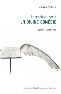 Carlo Ossola - Introduction à la Divine Comédie.