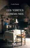 Carlo Ossola - Les vertus communes.