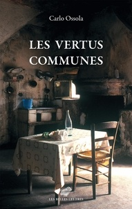 Real book mp3 télécharger Les vertus communes par Carlo Ossola 9782251912141 in French