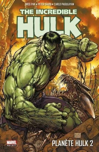 Planète Hulk Tome 2 The Incredible Hulk