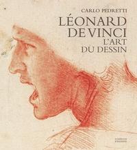Carlo Pedretti - Léonard de Vinci - L'art du dessin.