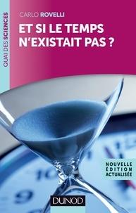 Carlo Rovelli - Et si le temps n'existait pas ?.