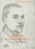 Carlo Sarrabezolles - Ecrits d'un sculpteur.