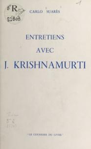 Carlo Suarès - Entretiens avec J. Krishnamurti.
