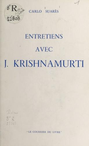 Entretiens avec J. Krishnamurti