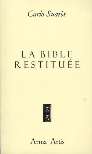 Carlo Suarès - La bible restituée.