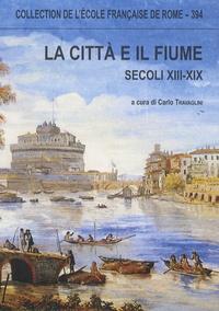 Histoiresdenlire.be La città e il fiume (secoli XIII-XIX) Image