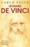 Carlo Vecce - Léonard de Vinci.