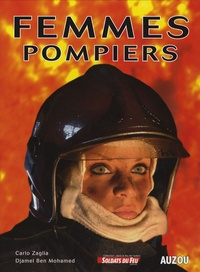 Carlo Zaglia et Djamel Ben Mohamed - Femmes pompiers.