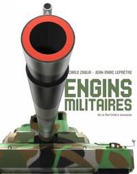 Carlo Zaglia et Jean-Marc Leprêtre - Les engins militaires.