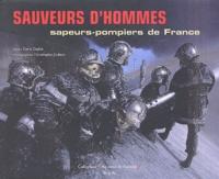 Carlo Zaglia - Sauveurs d'hommes - Sapeurs-pompiers de France.