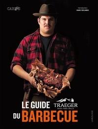 Carlos Bear - Le guide Traeger du barbecue.